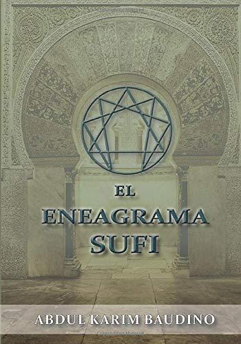 9789872960810: El Eneagrama Sufi: Iniciación a las Enseñanzas Khwajagan