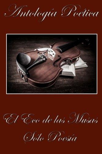 9789872988852: El Eco de las Musas: Solo Poesia (Spanish Edition)
