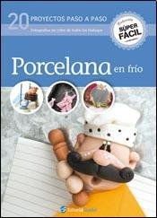 9789873200267: Porcelana en frio / Cold Porcelain (Super Facil) (Spanish Edition)