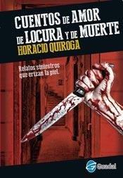 9789873201806: Cuentos De Amor De Locura Y De Muerte (Rustico)
