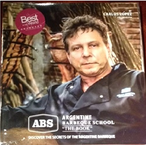 9789873377105: Argentine Barbecue School - The Book