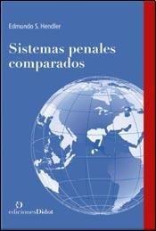 9789873620065: Sistemas penales comparados