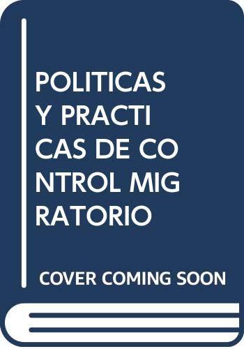 9789873620089: Políticas y practicas de control migratorio