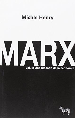 9789873621437: Marx. Vol. II: Una filosofía de la economía