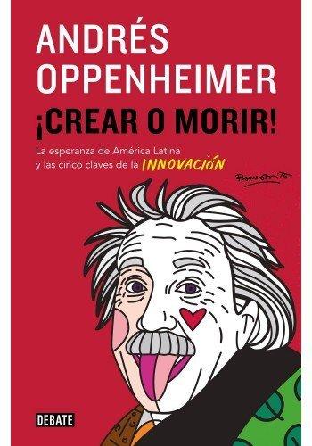 9789873752032: Crear O Morir