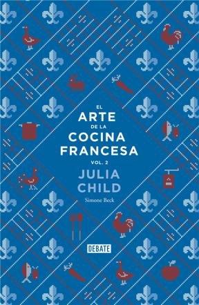 9789873752148: El arte de la cocina francesa 2