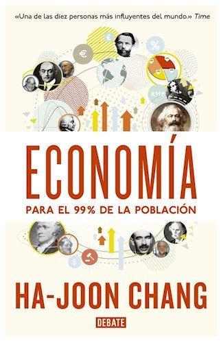 9789873752285: ECONOMIA PARA EL 99% DE LA POBLACION