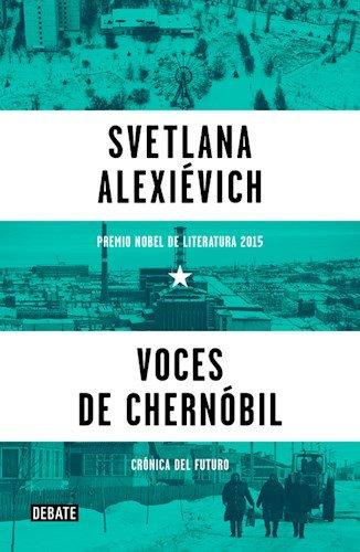 9789873752360: Voces De Chernobil (Premio Nobel De Literatura 2015) (Rustico)