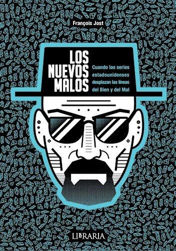 9789873754081: Los Nuevos Malos