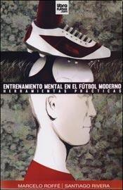 9789873763014: Entrenamiento Mental En El Futbol Moderno