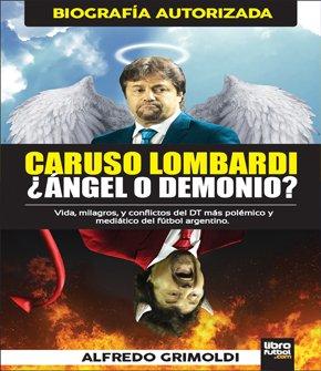 9789873763137: Caruso Lombardi ¿Angel O Demonio?