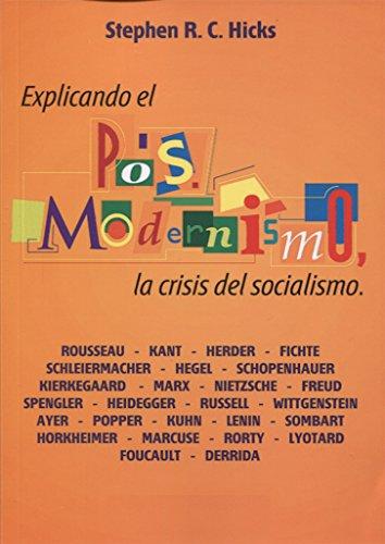 9789873773013: Explicando el posmodernismo : la crisis del socialismo