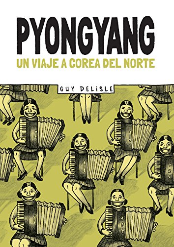 9789873795084: Pyongyang. Un viaje a Corea del Norte (Spanish Edition)
