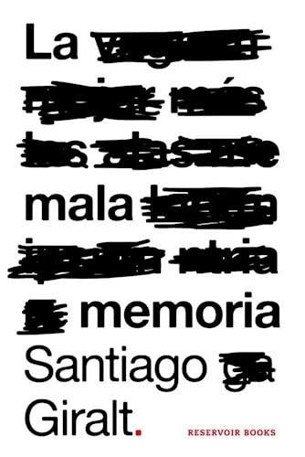 La Mala Memoria: SANTIAGO GIRALT