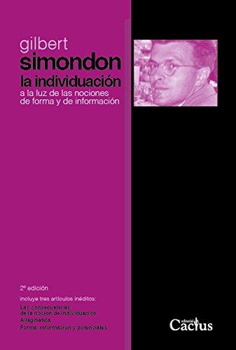 9789873831010: La individuación a la luz de las nociones de forma y de información