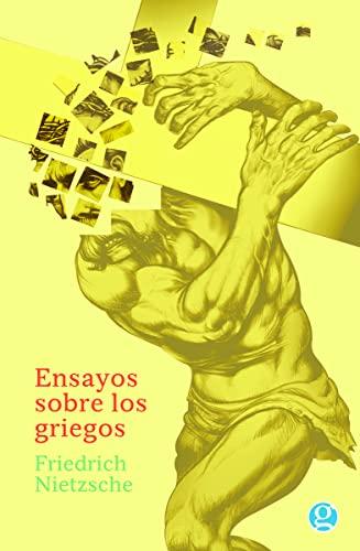 9789873847257: ENSAYOS SOBRE LOS GRIEGOS