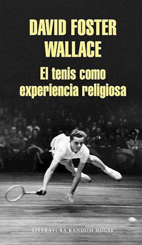 9789873987373: TENIS COMO EXPERIENCIA RELIGIOSA, EL