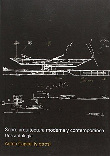 9789874000231: Sobre Arquitectura Moderna Y Contemporanea