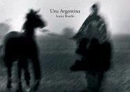 Una Argentina (Spanish Edition): Nunez, Daniel