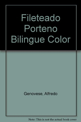 9789874397287: Fileteado Porteno Bilingue Color
