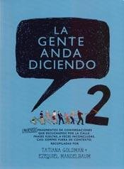 9789874556615: La Gente Anda Diciendo 2
