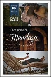 9789874568915: Enoturismo En Mendoza