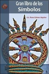 9789874578419: El gran libro de los símbolos