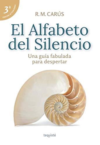 9789874935281: El Alfabeto del Silencio: Una guía fabulada para despertar