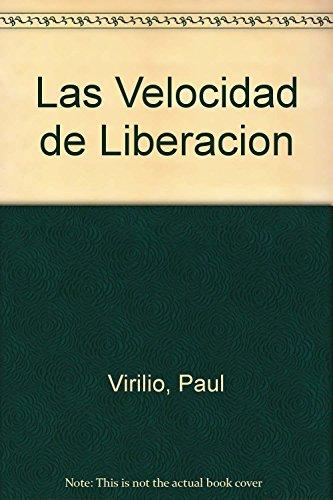 9789875000087: Las Velocidad de Liberacion (Spanish Edition)