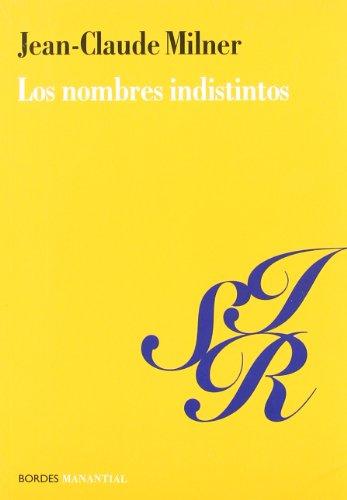 9789875000339: Los Nombres Indistintos (Spanish Edition)
