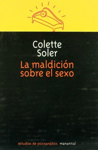 La Maldicion Sobre El Sexo (Paperback): Colette Soler