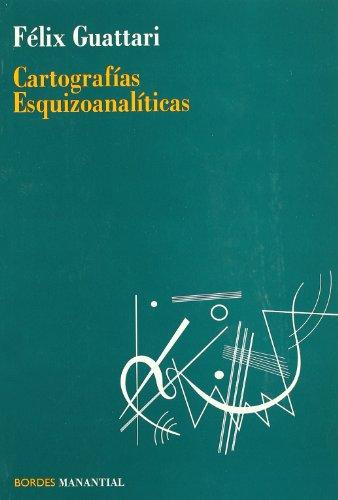 9789875000537: Cartografias Esquizoanaliticas (Spanish Edition)