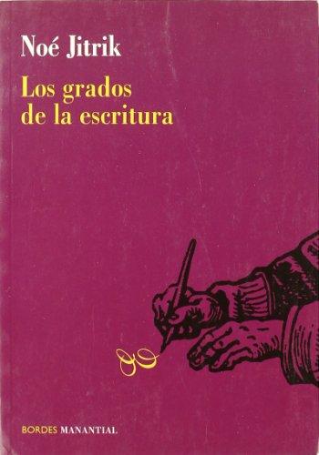 9789875000568: GRADOS DE LA ESCRITURA,LOS