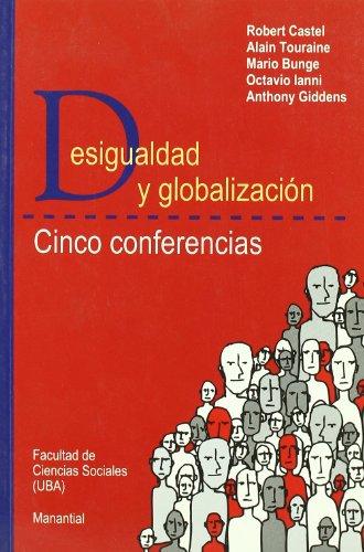 9789875000605: Desigualdad Y Globalizacion
