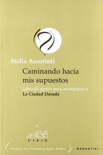 9789875000636: CAMINANDO HACIA MIS SUPUESTOS (LIBRO DE APOYO)