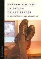 El Capitalismo y Sus Ejecutivos (Spanish Edition): Dupuy, Francois
