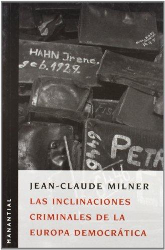 9789875001046: Inclinaciones Criminales De La Eu