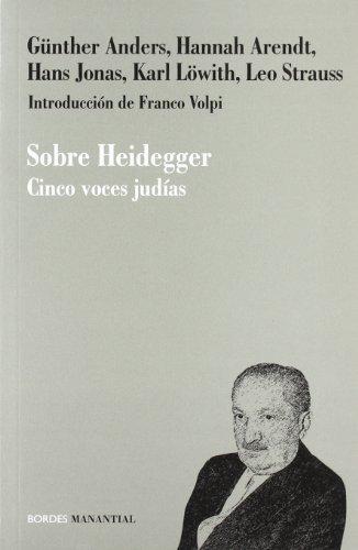 Sobre heidegger cinco voces - Anders, Gunther