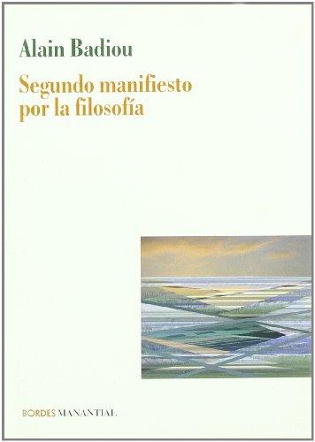 9789875001411: Segundo Manifiesto Por La Filosof