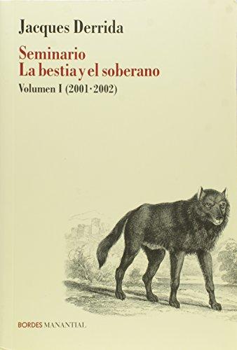 9789875001428: SEMINARIO LA BESTIA Y EL SOBERANO (Spanish Edition)