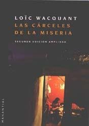 9789875001466: CARCELES DE LA MISERIA, LAS (Spanish Edition)