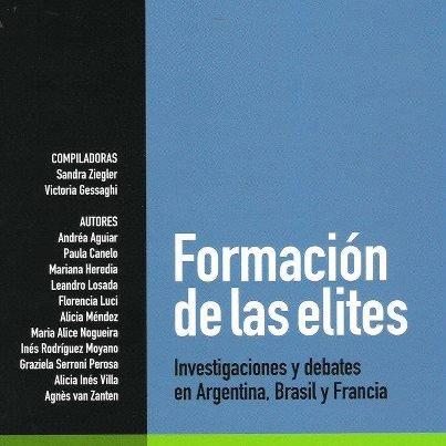 9789875001596: Formación de las elites : investigaciones y debates en Argentina Brasil y Francia