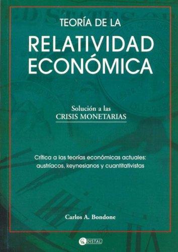 9789875020313: Teoria de La Relatividad Economica (Spanish Edition)