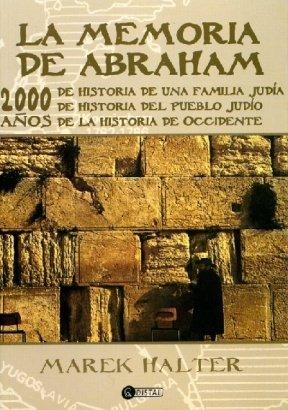 9789875021853: La Memoria De Abraham/ the Book of Abraham (Spanish Edition)