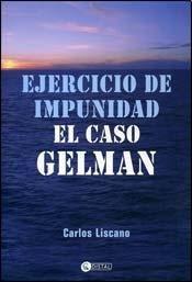 9789875022041: Ejercicio de impunidad: el caso gelman