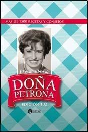 GRAN LIBRO DE DONA PETRONA, EL -: DE GANDULFO PETRONA