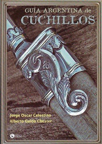 9789875023833: Guía Argentina De Cuchillos