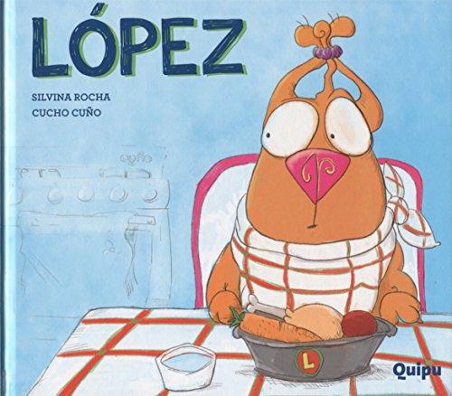 LÓPEZ (PASTA DURA) (Paperback)