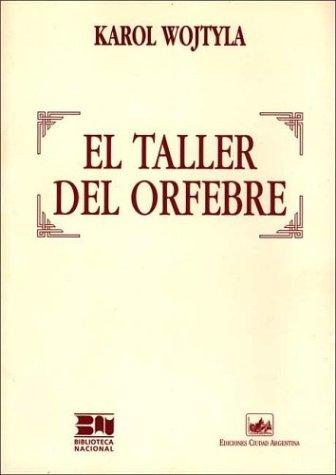 9789875070356: El Taller del Orfebre