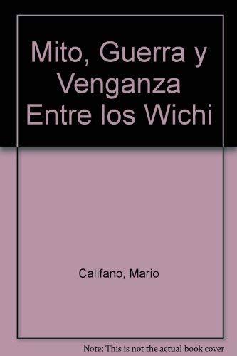 9789875071032: Mito, Guerra y Venganza Entre los Wichi (Spanish Edition)